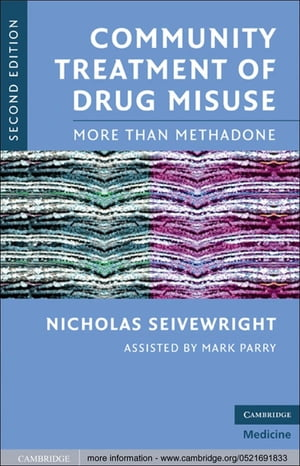 Community Treatment of Drug Misuse More Than Methadone
