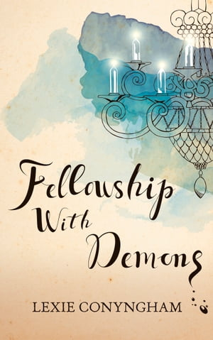 Fellowship with Demons