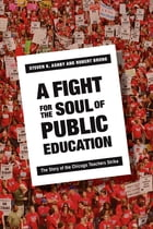 A Fight for the Soul of Public Education Cover Image