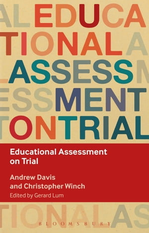 Educational Assessment on Trial