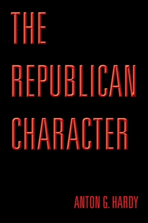 THE REPUBLICAN CHARACTER