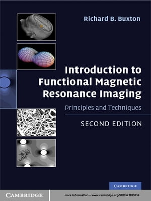 Introduction to Functional Magnetic Resonance Imaging Principles and Techniques