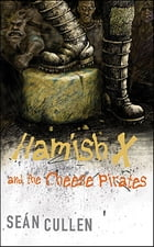 Hamish X and the Cheese Pirates Cover Image