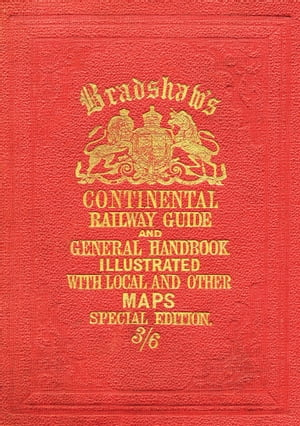 Bradshaw?s Continental Railway Guide (full edition)