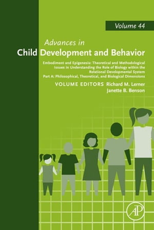 Embodiment and Epigenesis: Theoretical and Methodological Issues in Understanding the Role of Biology within the Relational Developmental System Part