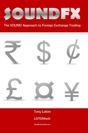 SOUND FX The SOUND Approach to Foreign Exchange Trading