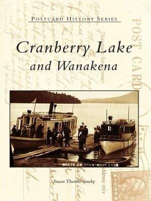Cranberry Lake and Wanakena