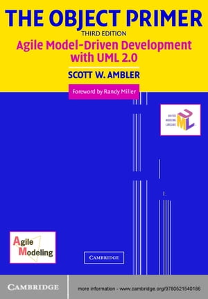 The Object Primer Agile Model-Driven Development with UML 2.0