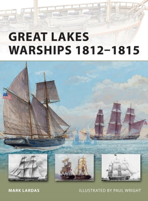 Great Lakes Warships 1812?1815
