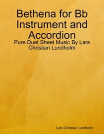 Bethena for Bb Instrument and Accordion - Pure Duet Sheet Music By Lars Christian Lundholm
