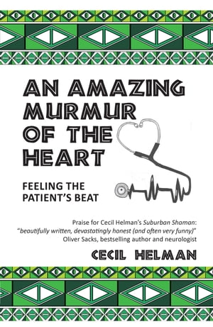 An Amazing Murmur of the Heart feeling the patient's beat