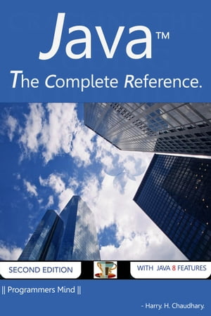 Java : The Complete Reference.