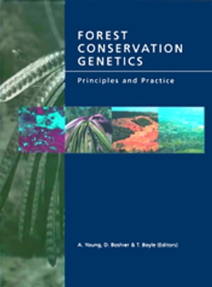 Forest Conservation Genetics Principles and Practice