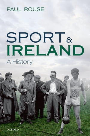 Sport and Ireland A History