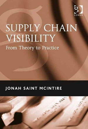 Supply Chain Visibility From Theory to Practice