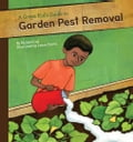 online magazine -  Green Kid's Guide to Garden Pest Removal