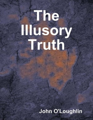 The Illusory Truth