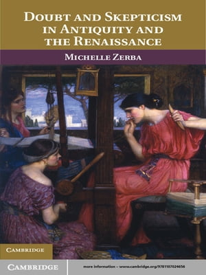 Doubt and Skepticism in Antiquity and the Renaissance