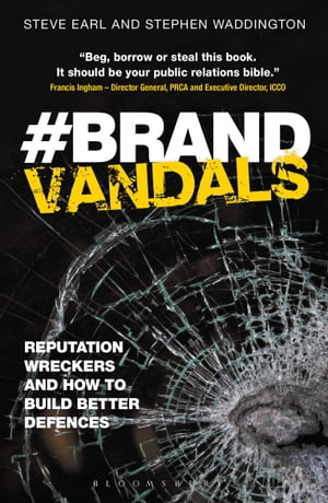 Brand Vandals Reputation Wreckers and How to Build Better Defences