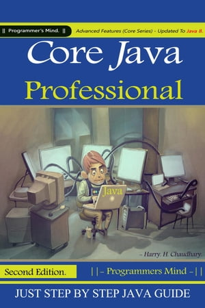 Core Java Professional : Advanced Features (Core Series) Updated To Java 8.