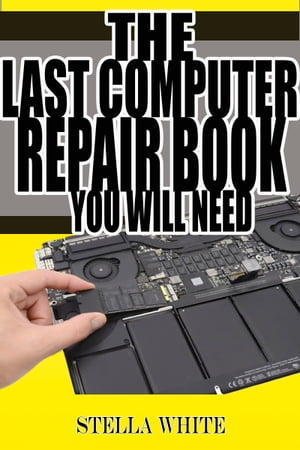 The Last Computer Repair Book You Will Need