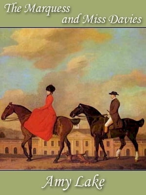 The Marquess and Miss Davies