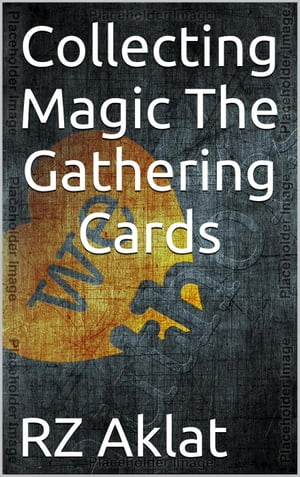 Collecting Magic The Gathering Cards