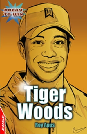 EDGE - Dream to Win: Tiger Woods EDGE - Dream to Win