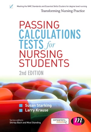 Passing Calculations Tests for Nursing Students SAGE Publications