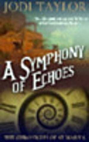 A Symphony of Echoes The Chronicles of St. Mary's series