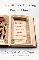 The Bible's Cutting Room Floor Cover Image