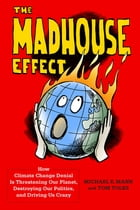 The Madhouse Effect Cover Image