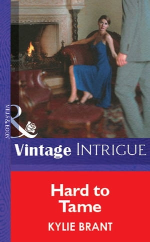 Hard To Tame (Mills & Boon Vintage Intrigue)