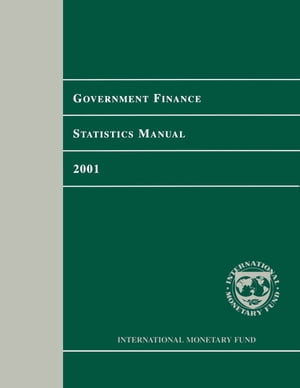 Government Finance Statistics Manual 2001
