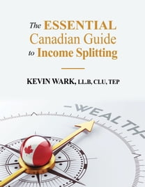 The Essential Canadian Guide to Income Splitting