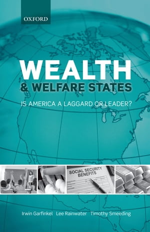 Wealth and Welfare States Is America a Laggard or Leader?