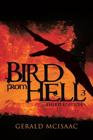Bird from Hell Third Edition