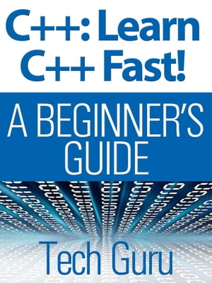 C++: Learn C++ Fast!