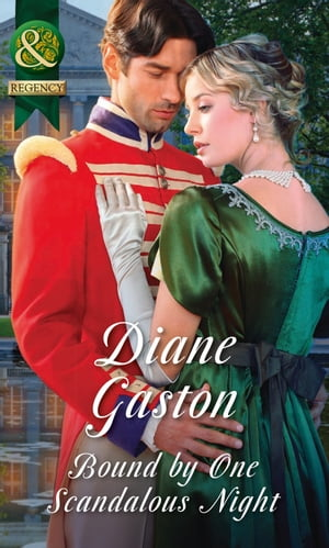 Bound By One Scandalous Night (Mills & Boon Historical) (The Scandalous Summerfields,  Book 2)