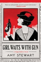 Girl Waits with Gun Cover Image