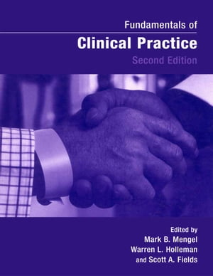 Fundamentals of Clinical Practice