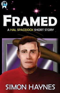 Hal Spacejock: Framed