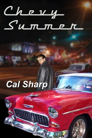 Chevy Summer (The Mystery of the '55 Chevy)