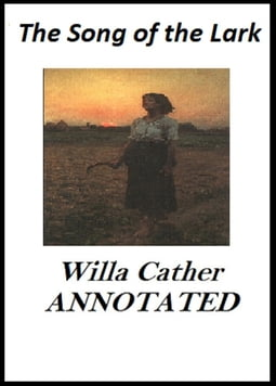 The Song of the Lark (Annotated)