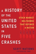 A History of the United States in Five Crashes Cover Image