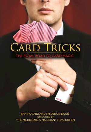 Card Tricks The Royal Road to Card Magic