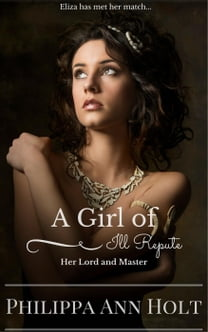 Her Lord and Master: A Girl of Ill Repute, Book 10