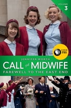 Call the Midwife: Farewell to the East End Cover Image