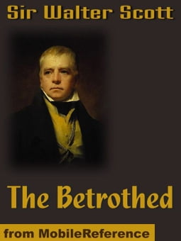 The Betrothed (Mobi Classics)