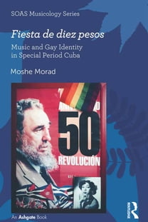 Fiesta de diez pesos: Music and Gay Identity in Special Period Cuba